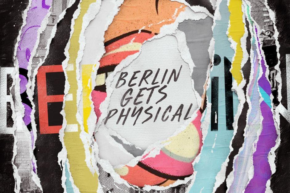 Get Physical Explora Berlín En Su último Compilado