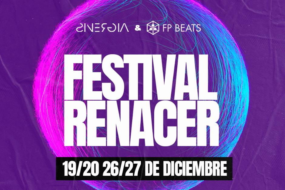FP BEATS Y Sinergia Presentan Su Festival Online Renacer