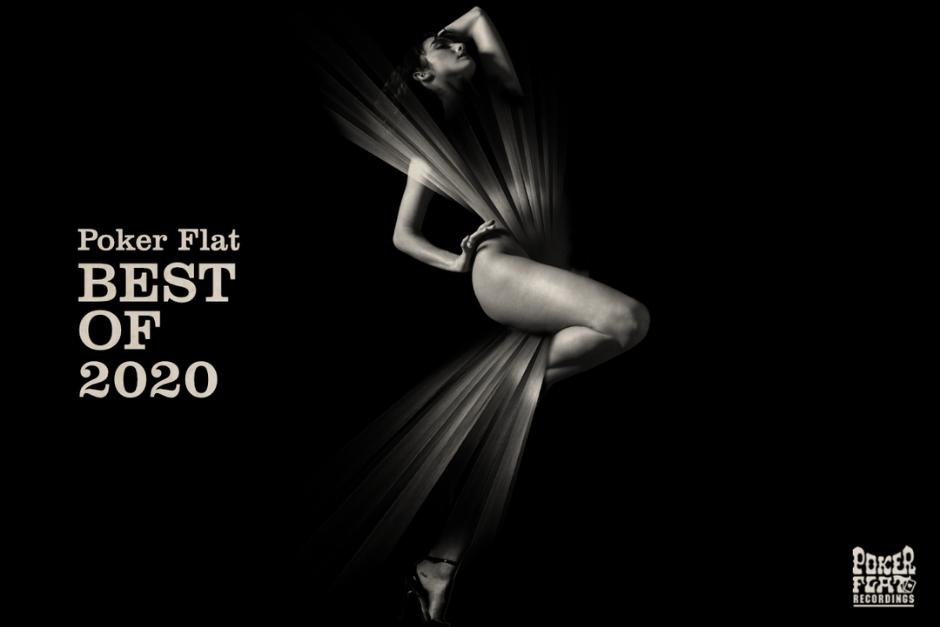 Poker Flat Compartió Compilación Con Sus Mejores Temas De 2020