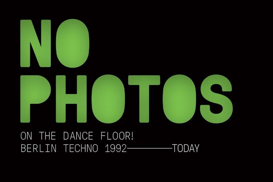 """""""No Photos on the Dance Floor!"""" reúne tres décadas de techno en Berlín"""